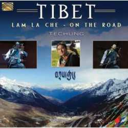 Tibet Lam La Che ( On The Road )