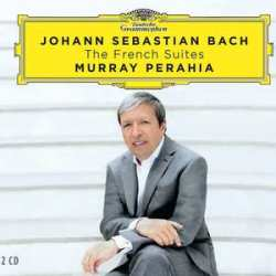 Johann Sebastian Bach The French Suites