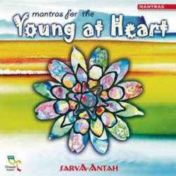 Mantras For The Young At Heart