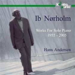 Ib Norholm. Works For Solo Piano 55